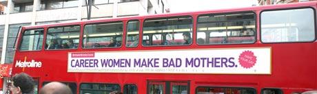 'Career women make bad mothers'