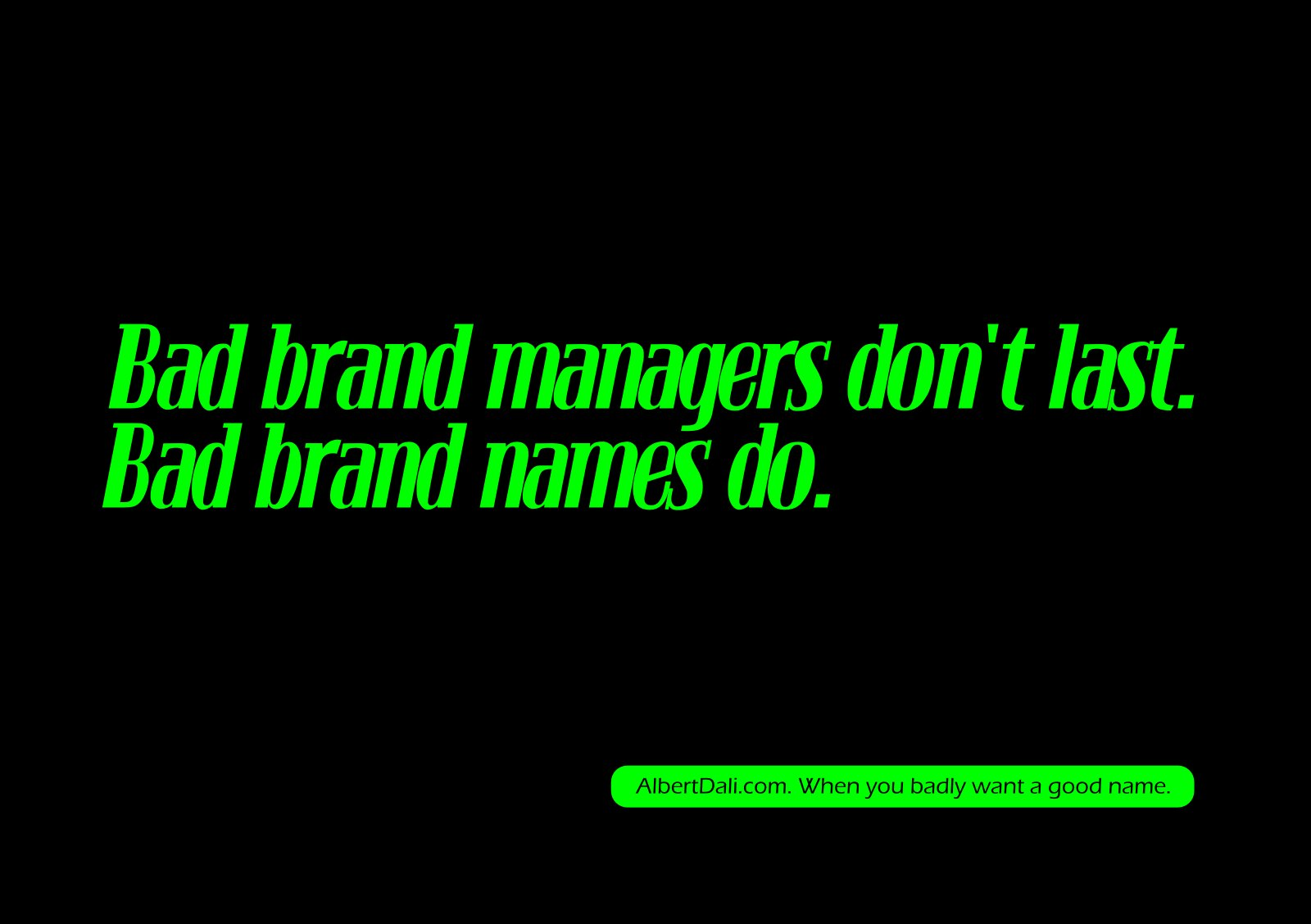 Bad brand managers