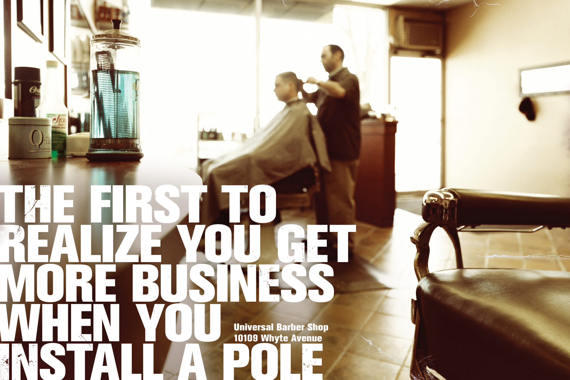 The first to realize you get more business when you install a pole